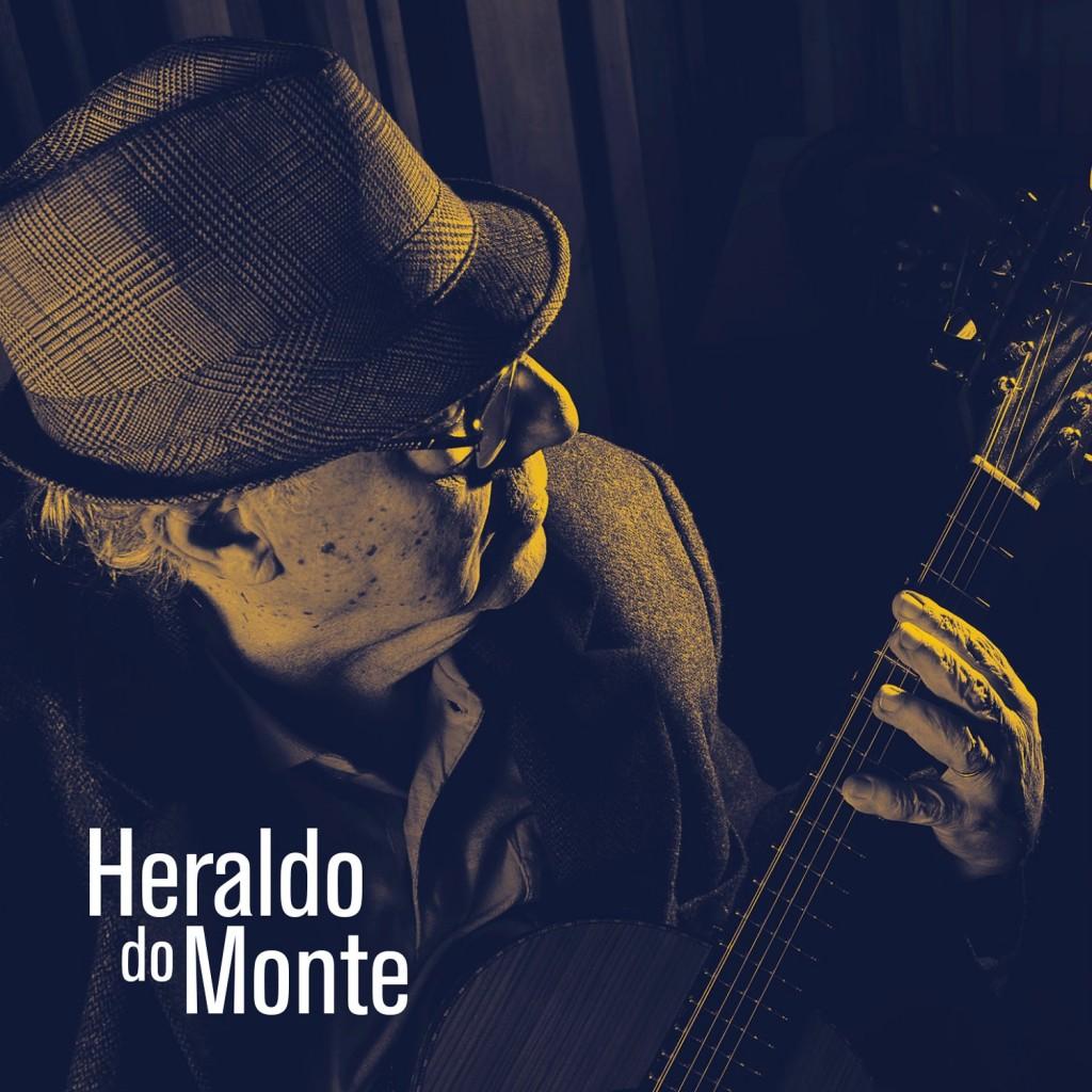 A capa do novo CD de Heraldo do Monte| Foto: Joaquim Nabuco / Divulgação